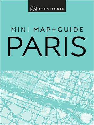 cover image of DK Eyewitness Paris Mini Map and Guide