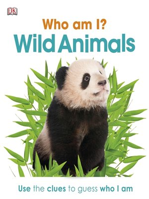 cover image of Who Am I? Wild Animals