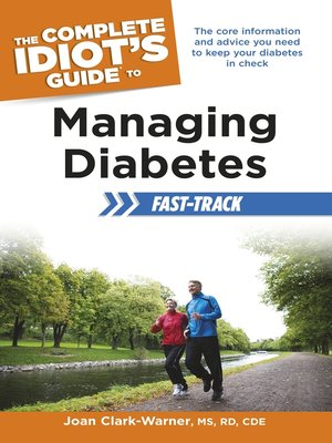 cover image of The Complete Idiot's Guide to Managing Diabetes Fast-Track
