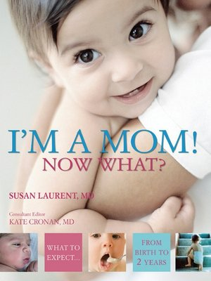 cover image of I'm a Mom! Now What?