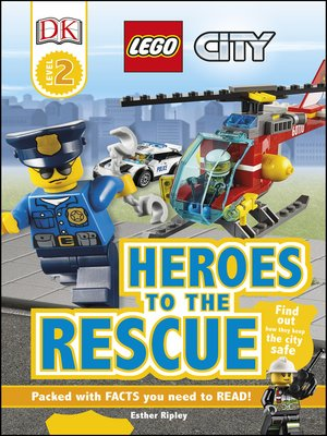 cover image of LEGO City: Heroes to the Rescue