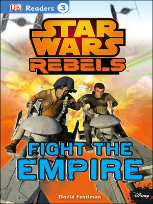 cover image of Star Wars Rebels Fight the Empire