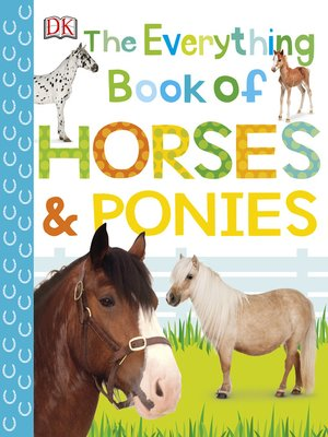 cover image of The Everything Book of Horses and Ponies