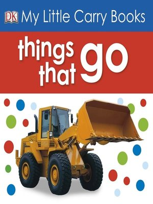 cover image of Things That Go