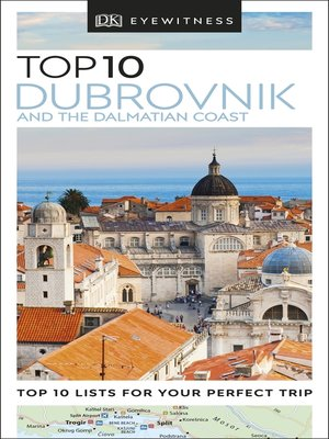 cover image of DK Eyewitness Top 10 Dubrovnik and the Dalmatian Coast