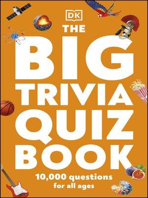 cover image of The Big Trivia Quiz Book