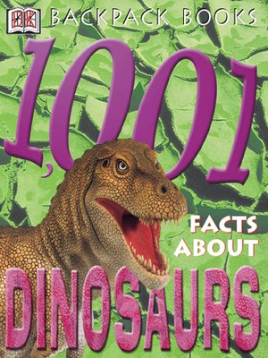 cover image of 1,001 Facts About Dinosaurs