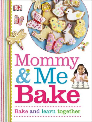 cover image of Mommy and Me Bake