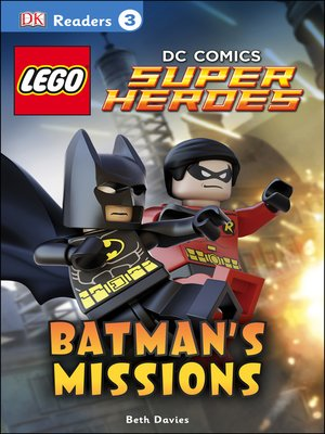cover image of LEGO® DC Comics Super Heroes: Batman's Missions