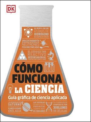 cover image of Cómo funciona la ciencia