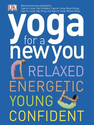 Yoga for a New You by DK · OverDrive (Rakuten OverDrive