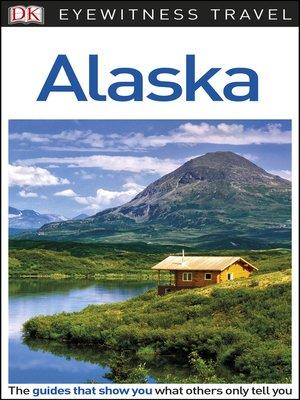 cover image of DK Eyewitness Travel Guide - Alaska