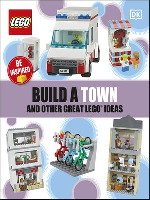 cover image of Build a Town and Other Great LEGO Ideas