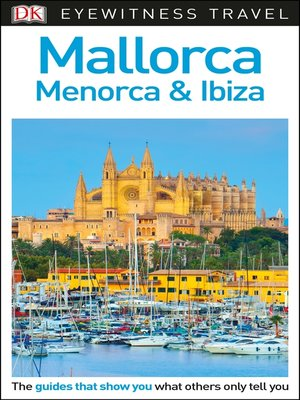 cover image of DK Eyewitness Travel Guide - Mallorca, Menorca & Ibiza