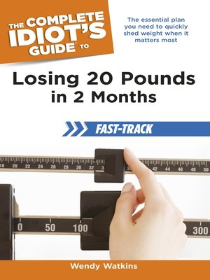 cover image of The Complete Idiot's Guide to Losing 20 Pounds in 2 Months Fast-Track