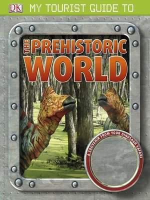 cover image of My Tourist Guide to the Prehistoric World