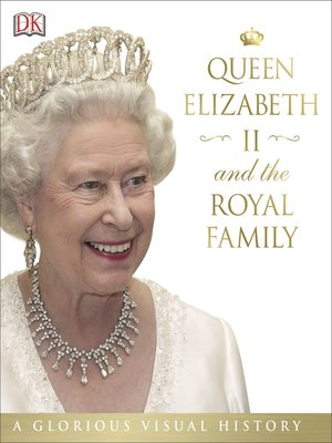 cover image of Queen Elizabeth II and the Royal Family