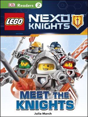 cover image of LEGO NEXO KNIGHTS - Meet the Knights