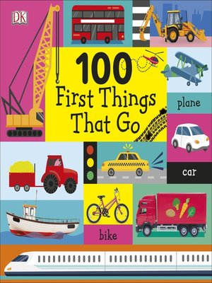 cover image of 100 First Things That Go