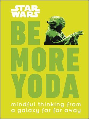 cover image of Star Wars Be More Yoda