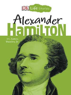 cover image of DK Life Stories Alexander Hamilton