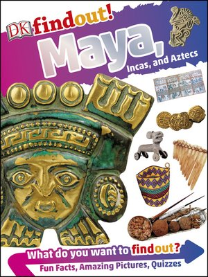 cover image of DKfindout! Maya, Incas, and Aztecs