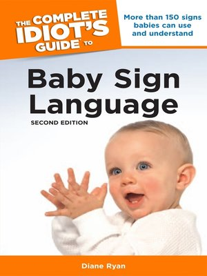 cover image of The Complete Idiot's Guide to Baby Sign Language