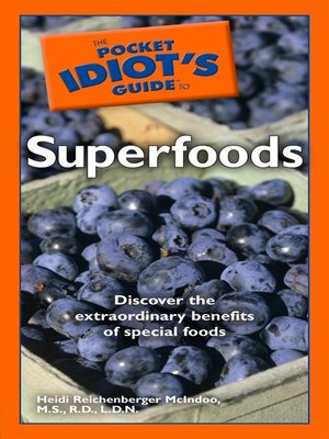 cover image of The Pocket Idiot's Guide to Superfoods