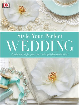 cover image of Style Your Perfect Wedding