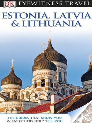 cover image of Estonia, Latvia, and Lithuania