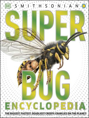 cover image of Super Bug Encyclopedia