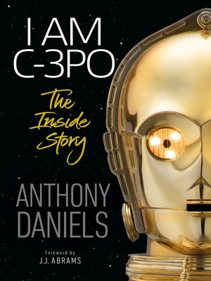 cover image of I Am C-3PO--The Inside Story