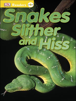 cover image of Snakes Slither and Hiss