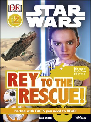cover image of Star Wars: Rey to the Rescue!