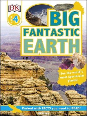 cover image of Big Fantastic Earth