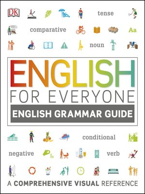 cover image of English Grammar Guide: A Comprehensive Visual Reference
