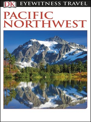 cover image of DK Eyewitness Travel Guide - Pacific Northwest