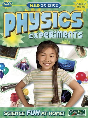 cover image of Kid Science: Physics Experiments