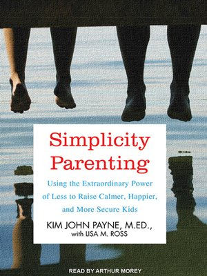 cover image of Simplicity Parenting