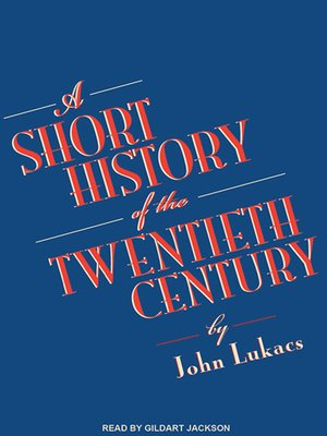 cover image of A Short History of the Twentieth Century