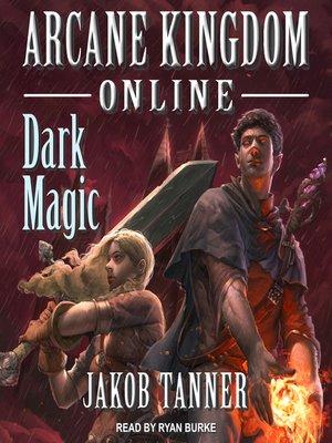 cover image of Arcane Kingdom Online--Dark Magic