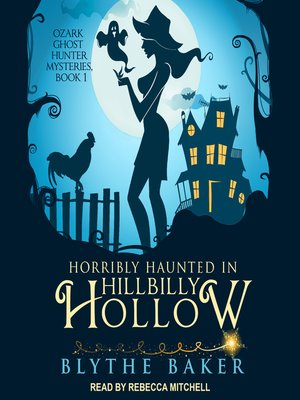 cover image of Horribly Haunted in Hillbilly Hollow