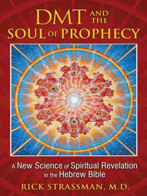 cover image of DMT and the Soul of Prophecy