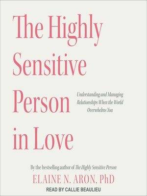 cover image of The Highly Sensitive Person in Love