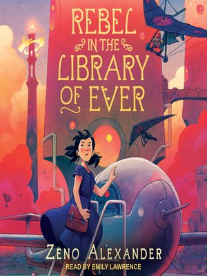cover image of Rebel in the Library of Ever