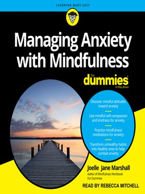 cover image of Managing Anxiety with Mindfulness For Dummies
