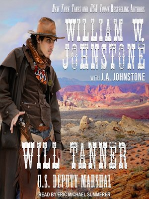 cover image of Will Tanner--U.S. Deputy Marshal