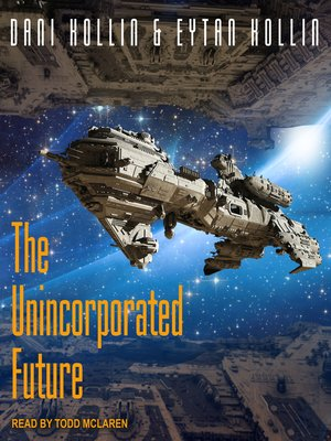 cover image of The Unincorporated Future