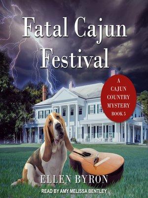 cover image of Fatal Cajun Festival