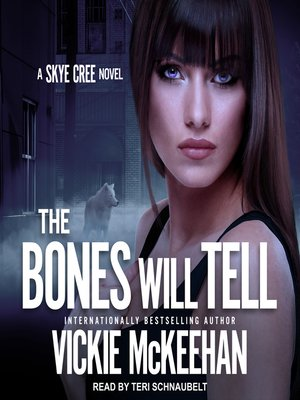 cover image of The Bones Will Tell